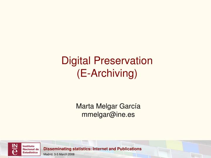 digital preservation e archiving n.