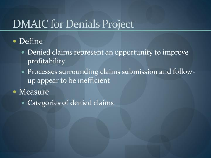 DMAIC for Denials Project
