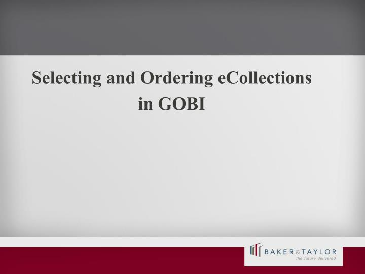 Selecting and Ordering eCollections
