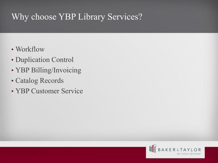 Why choose ybp library services