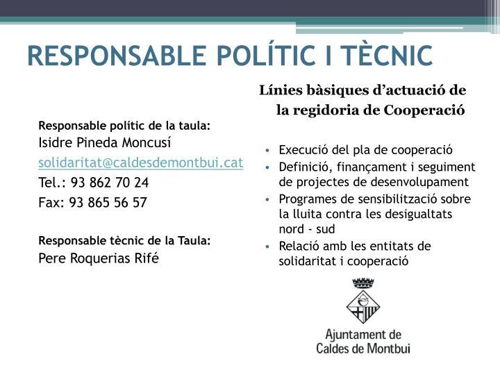 RESPONSABLE POLÍTIC I TÈCNIC