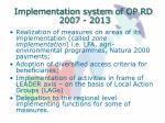 implementation system of op rd 2007 2013