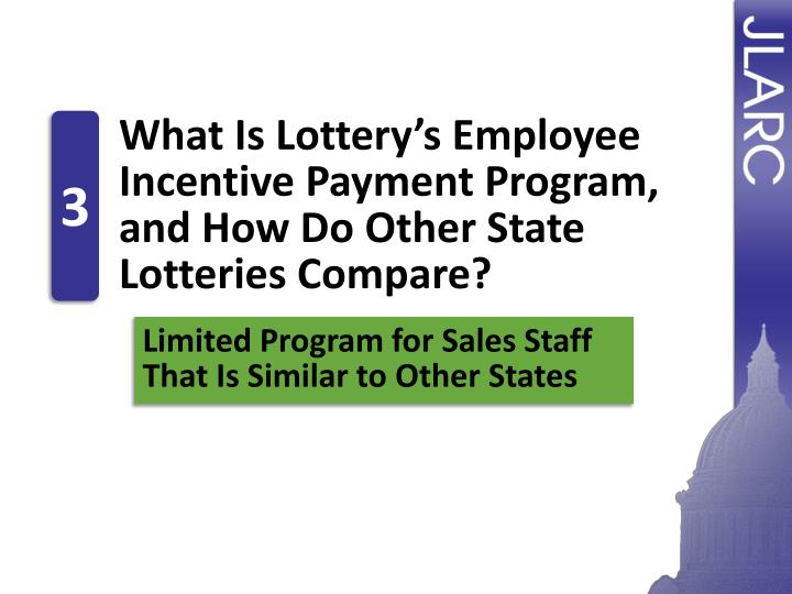 What Is Lottery's Employee Incentive Payment Program, and How Do Other State Lotteries Compare?