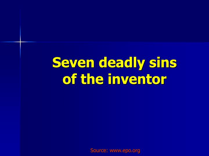 seven deadly sins of the inventor n.