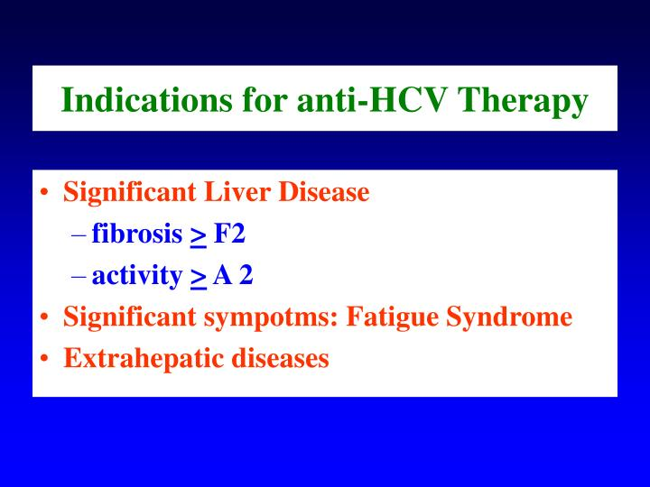 Indications for anti-HCV Therapy