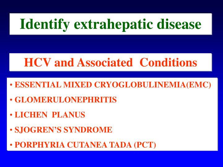 Identify extrahepatic disease