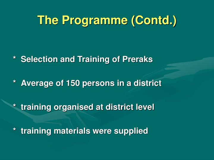 The Programme (Contd.)