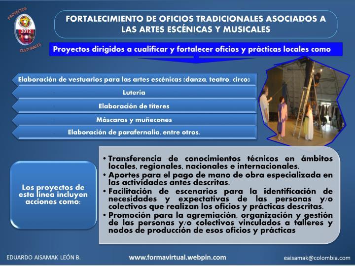 FORTALECIMIENTO DE OFICIOS TRADICIONALES ASOCIADOS A LAS ARTES ESCÉNICAS Y MUSICALES
