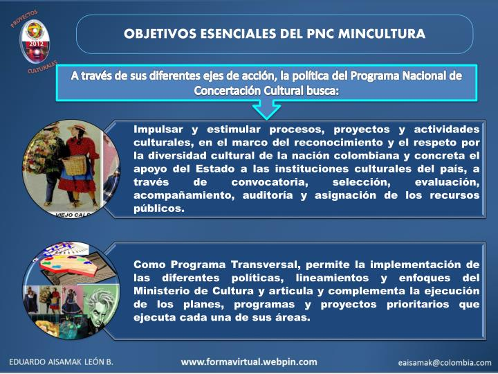 OBJETIVOS ESENCIALES DEL PNC MINCULTURA