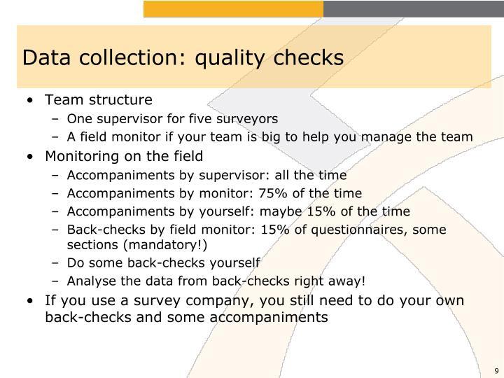 Data collection: quality checks