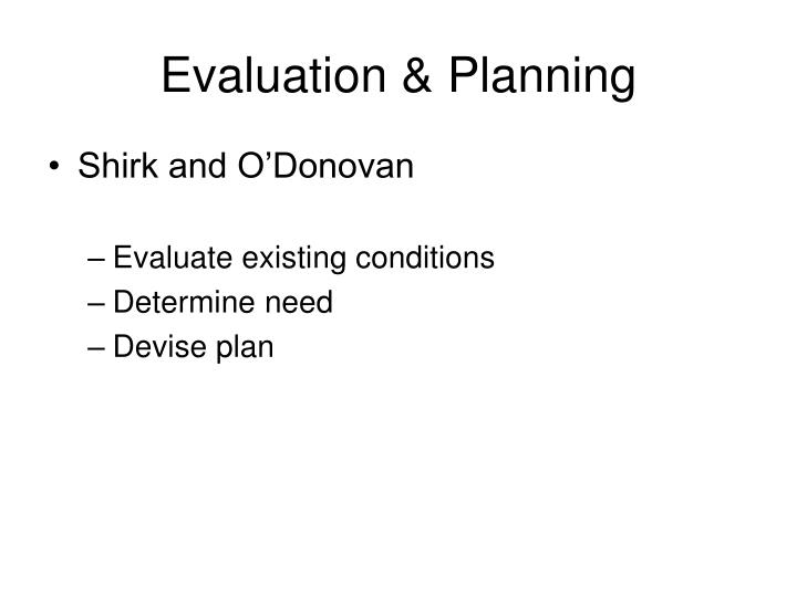Evaluation & Planning
