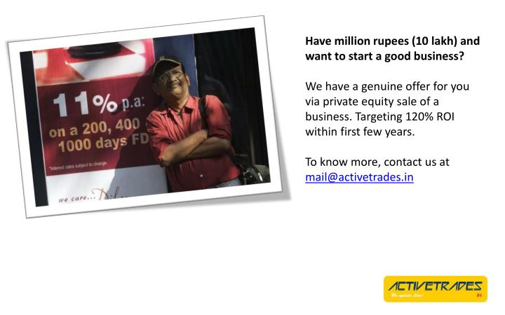 Have million rupees (10 lakh) and want to start a good business?