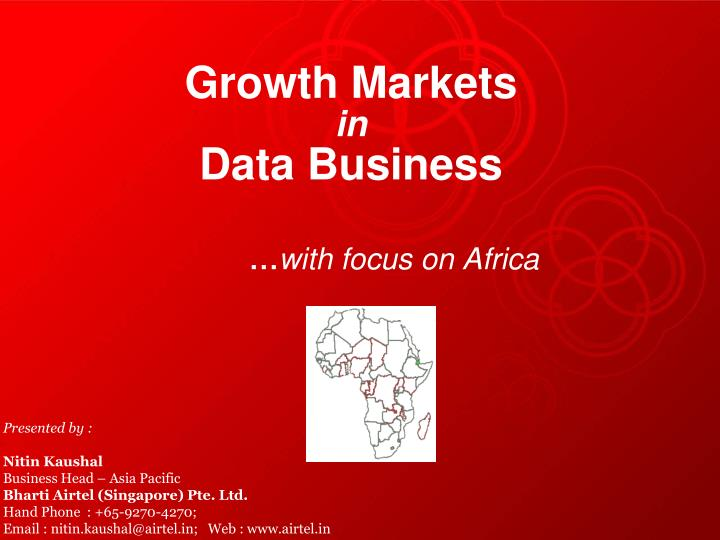 growth markets in data business with focus on africa n.