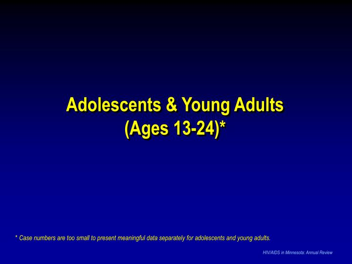 Adolescents & Young Adults