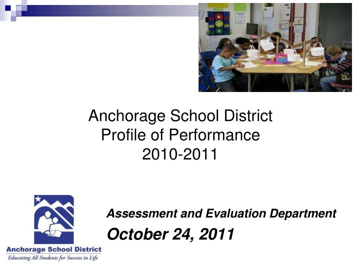 anchorage school district profile of performance 2010 2011 n.