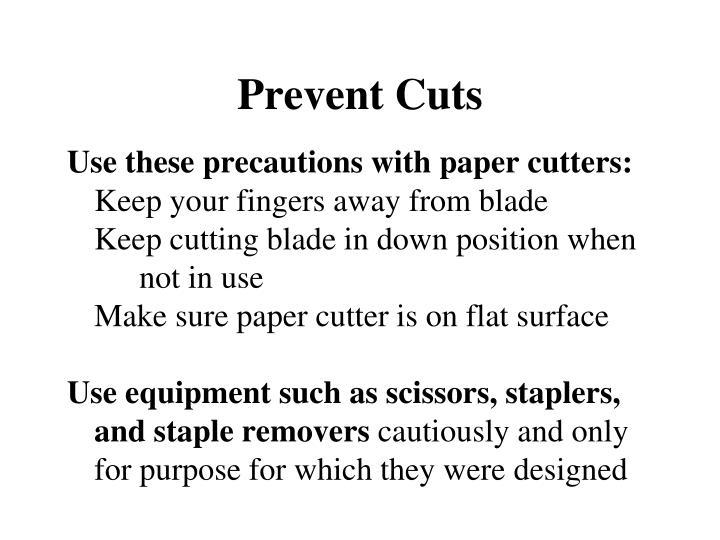 Prevent Cuts