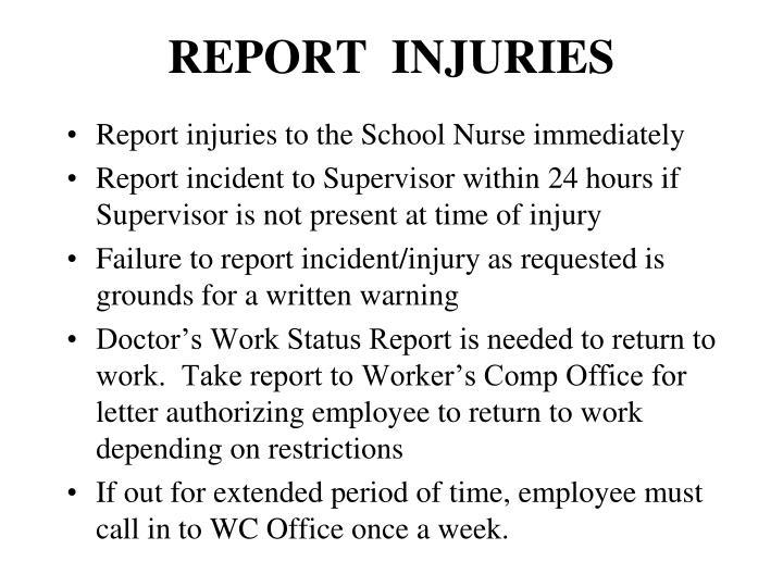 REPORT  INJURIES