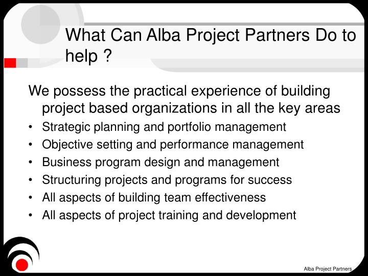 What Can Alba Project Partners Do to help ?