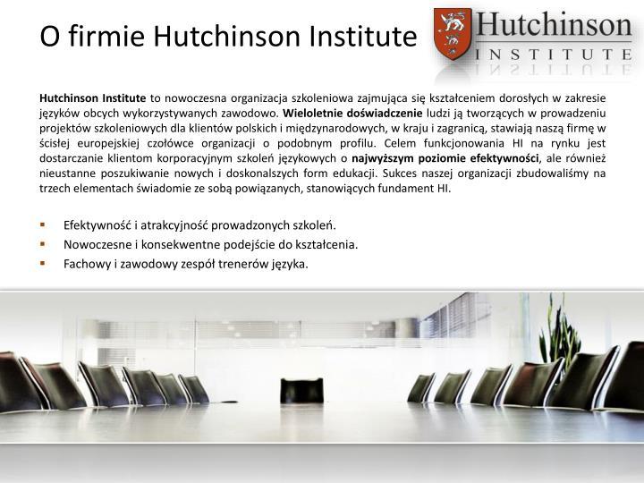 O firmie hutchinson institute
