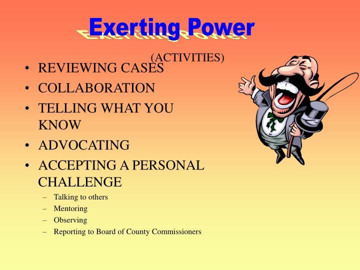 Exerting Power