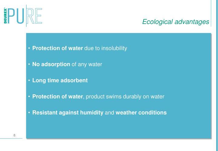 Ecological advantages