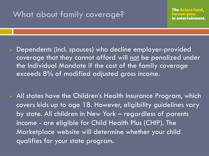 What about family coverage?