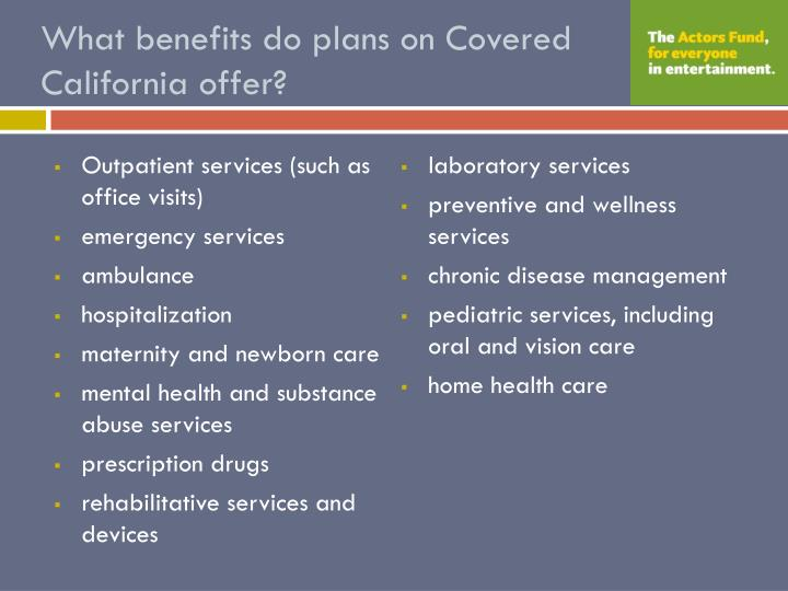What benefits do plans on Covered California offer?