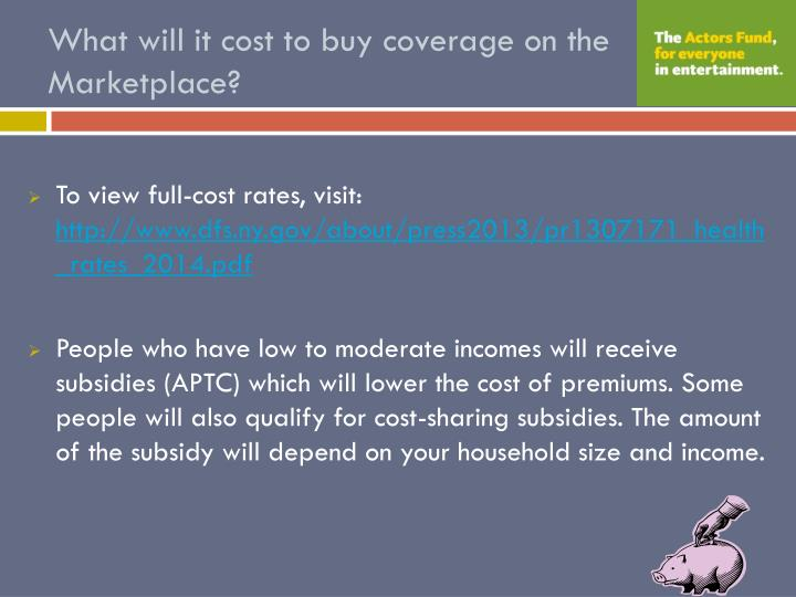 What will it cost to buy coverage on the Marketplace?