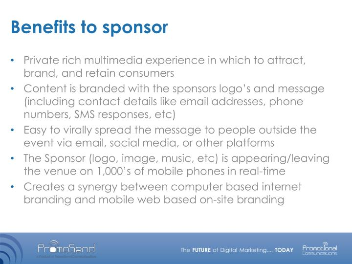 Benefits to sponsor