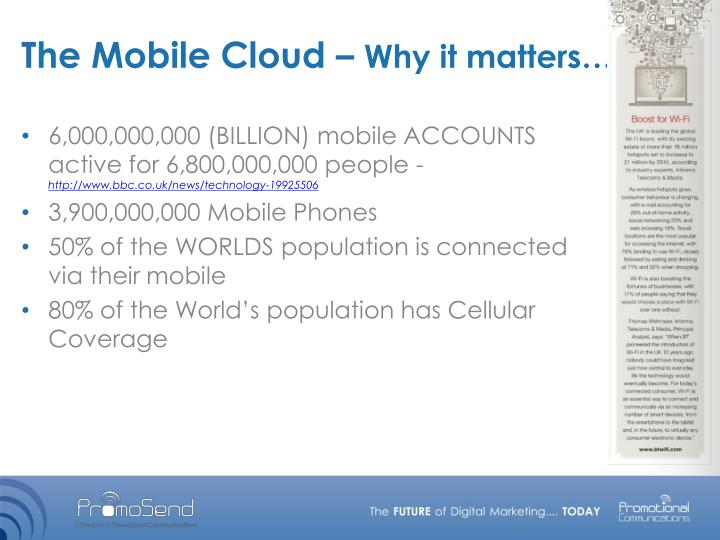 The Mobile Cloud –