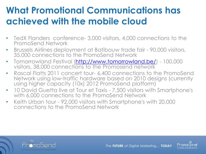 What Promotional Communications has achieved with the mobile cloud