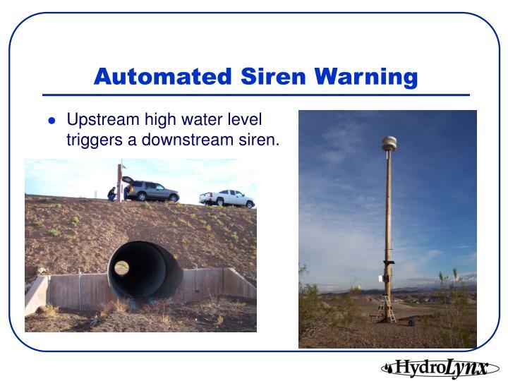 Automated Siren Warning