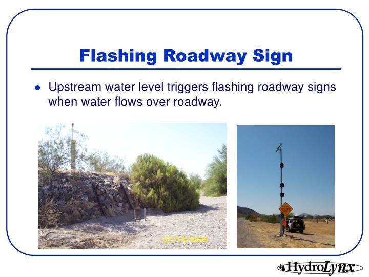 Flashing Roadway Sign