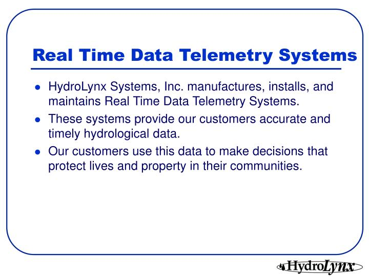 Real time data telemetry systems