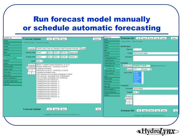 Run forecast model manually
