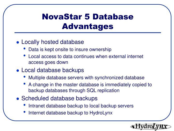 NovaStar 5 Database Advantages