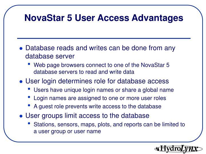 NovaStar 5 User Access Advantages
