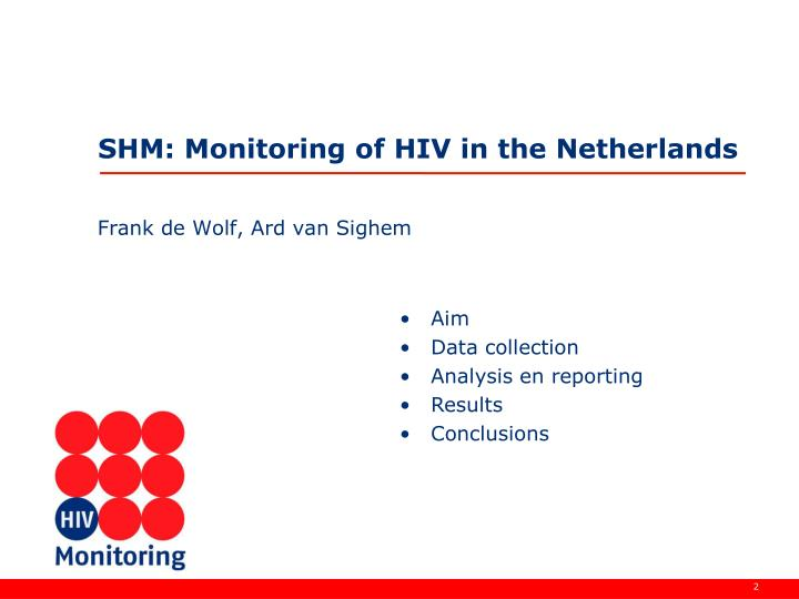 shm monitoring of hiv in the netherlands n.