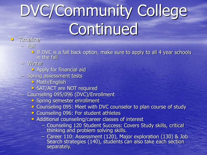 DVC/Community College Continued