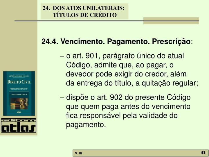 24.4. Vencimento. Pagamento. Prescrição