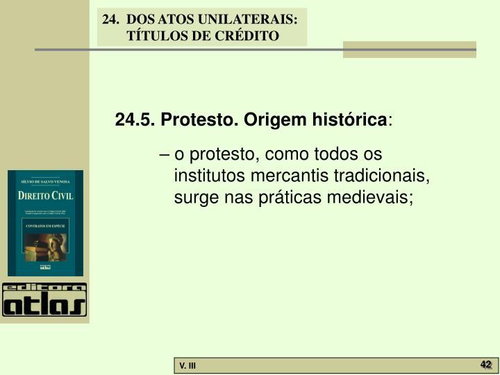 24.5. Protesto. Origem histórica
