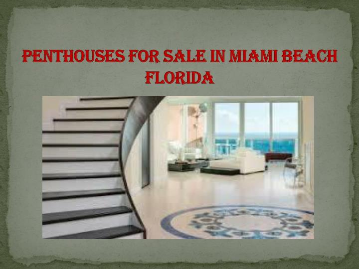 Penthouses for sale in miami beach florida