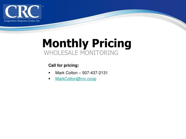 Monthly Pricing