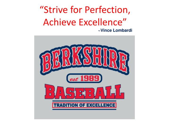 """""""Strive for Perfection,"""