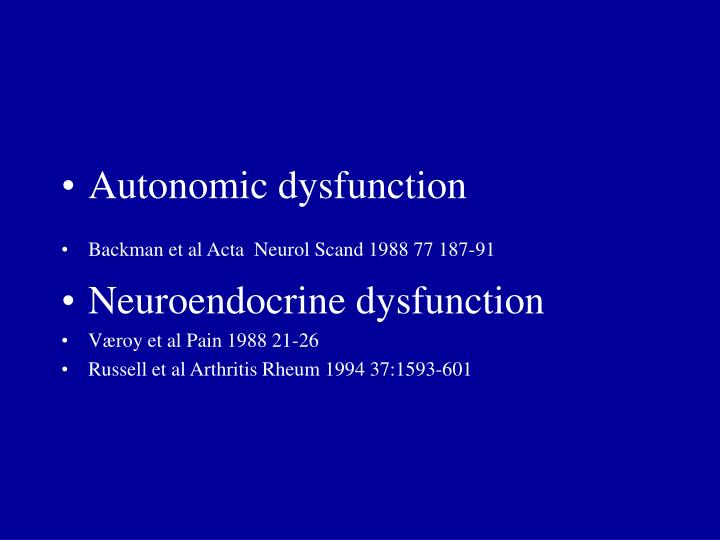 Autonomic dysfunction