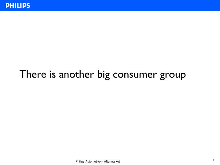 There is another big consumer group