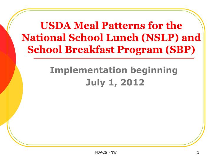 usda meal patterns for the national school lunch nslp and school breakfast program sbp n.