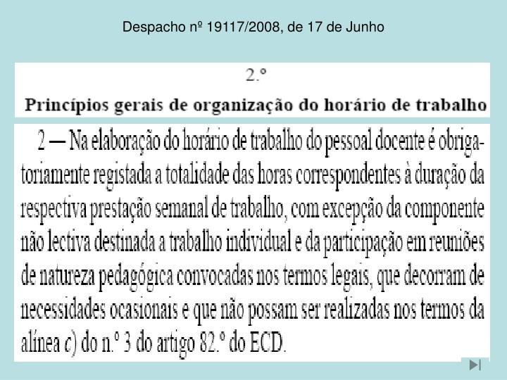 Despacho nº 19117/2008, de 17 de Junho