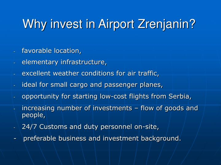 Why invest in Airport Zrenjanin?