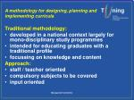 a methodology for designing planning and implementing curricula